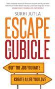 Escape the Cubicle