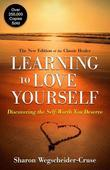 Learning to Love Yourself, Revised & Updated: Finding Your Self-Worth