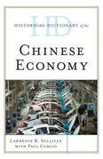 Historical Dictionary of the Chinese Economy