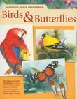Painter's Quick Reference: Birds & Butterflies