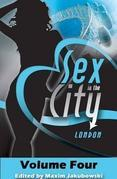 Sex in the City - London: Volume Four