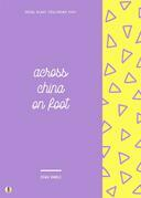 China on Foot
