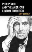 Philip Roth and the American Liberal Tradition