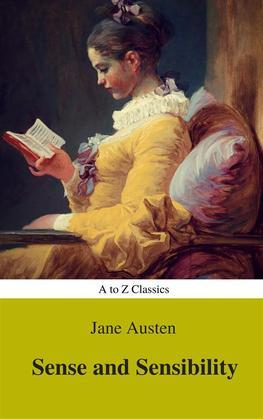 Sense and Sensibility (Best Navigation, Active TOC) (A to Z Classics)