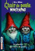 Monsterland, Tome 01: L'invasion des nains de jardin -