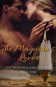 The Magician's Lover: Book One in The Prophecy Girl Trilogy