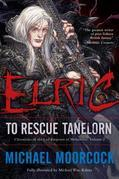 Elric: To Rescue Tanelorn