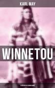 Winnetou (Vollständige Ausgabe: 4 Bücher)