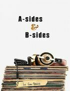 A Sides and B Sides