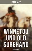 Winnetou und Old Surehand (Vollständige Ausgabe: 7 Bücher)