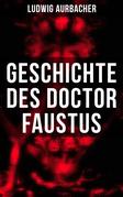 Geschichte des Doctor Faustus