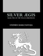 Silver Aegis: Book Two of the Tellus Chronicles