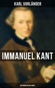 Immanuel Kant: Der Mann und das Werk