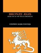 Bronze Aegis: Book One of the Tellus Chronicles