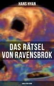 Das Rätsel von Ravensbrok (Hans Hyan-Krimi)
