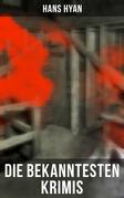 Die bekanntesten Krimis von Hans Hyan