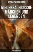 Niedersächsische Märchen und Legenden (Über 290 Geschichten)