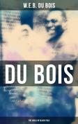 Du Bois: The Souls of Black Folk