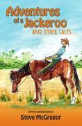 Adventures of a Jackeroo and Other Tales...
