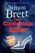 Cinderella Killer, The: A theatrical mystery starring actor-sleuth Charles Paris