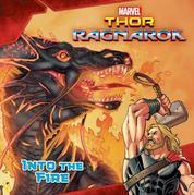 MARVEL's Thor: Ragnarok: Into the Fire