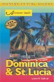 Dominica & St. Lucia Adventure Guide