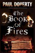 Book of Fires, The: A Medieval mystery