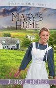 Mary's Home