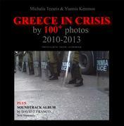 Greece in Crisis by 100+ Photos: 2010-2013