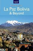 La Paz Bolivia & Beyond