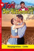 Toni der Hüttenwirt 168 - Heimatroman