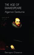 The Age of Shakespeare (Serapis Classics)
