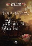 Märchen Queerbeet - Die Akte Snow