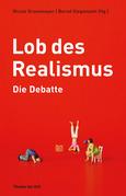 Lob des Realismus – Die Debatte