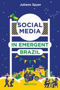 Social Media in Emergent Brazil