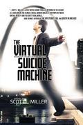 The Virtual Suicide Machine