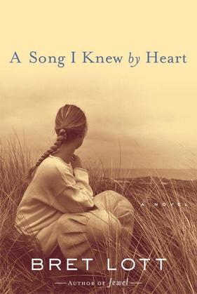 A Song I Knew by Heart: A Novel