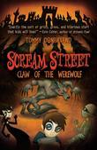 Scream Street: Claw of the Werewolf (Book #6)