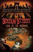 Scream Street: Claw of the Werewolf (Book #6)