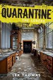 Quarantine #1: The Loners