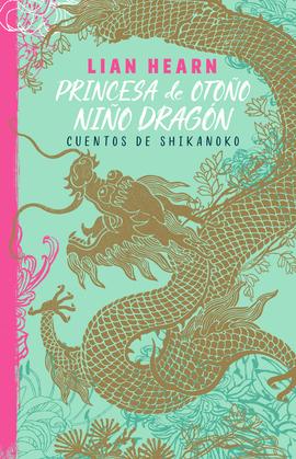 Princesa de otoño, niño dragón