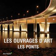 Les ouvrages d'art: les ponts