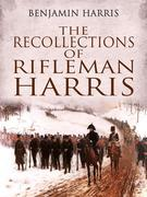 The Recollections of Rifleman Harris