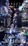 Diane On My Mind