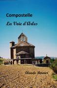 Compostelle - La Voie d'Arles