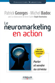Le neuromarketing en action