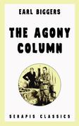 The Agony Column (Serapis Classics)