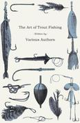 The Art of Trout Fishing
