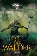 Herr der Wälder: Eine FAAR-Novelle