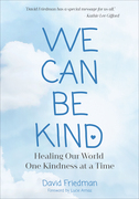 We Can Be Kind